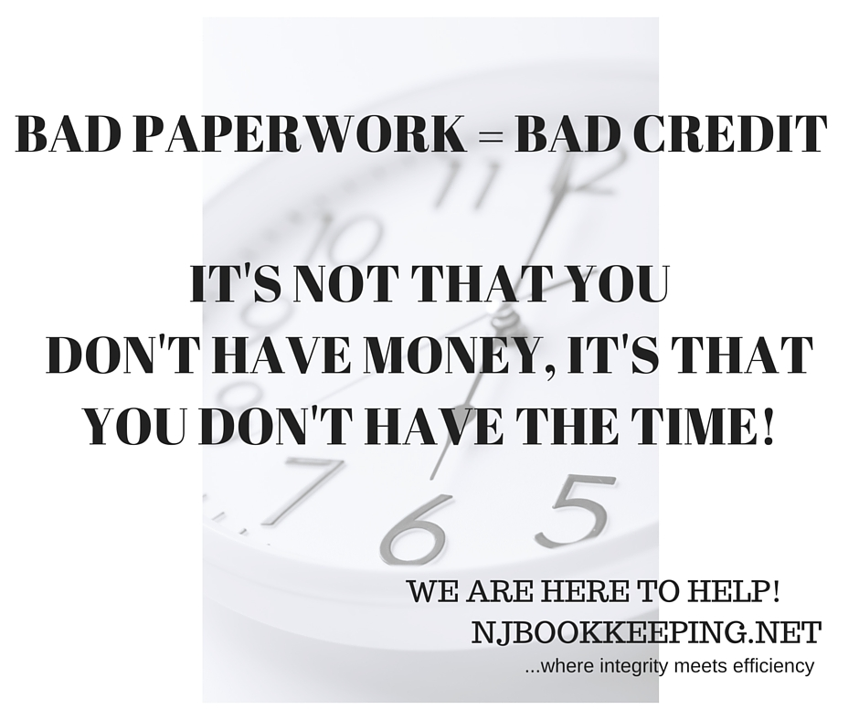 BAD PAPERWORK=BAD CREDIT