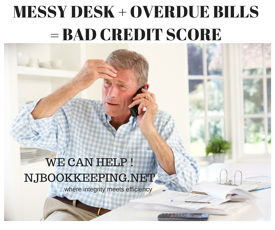 MESSY DESK + OVERDUE BILLS= BAD CREDIT SCORE